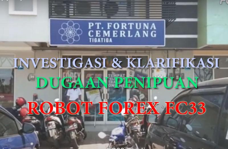 Investigasi Tuduhan Penipuan Robot Forex FC33